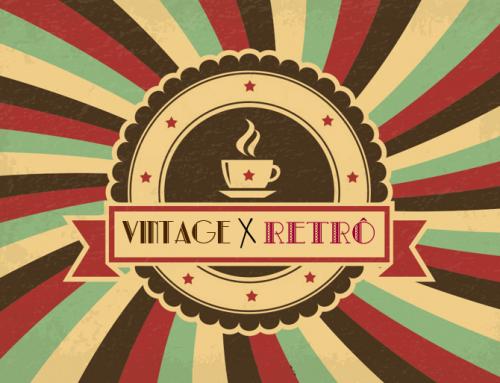 Vintage X Retrô